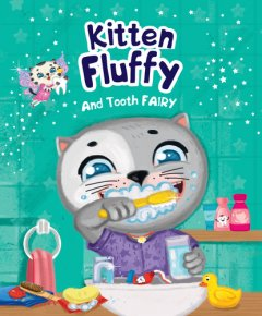 Kitten Fluffy and Tooth Fairy