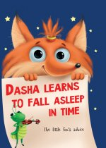Dasha learns to fall asleep in time